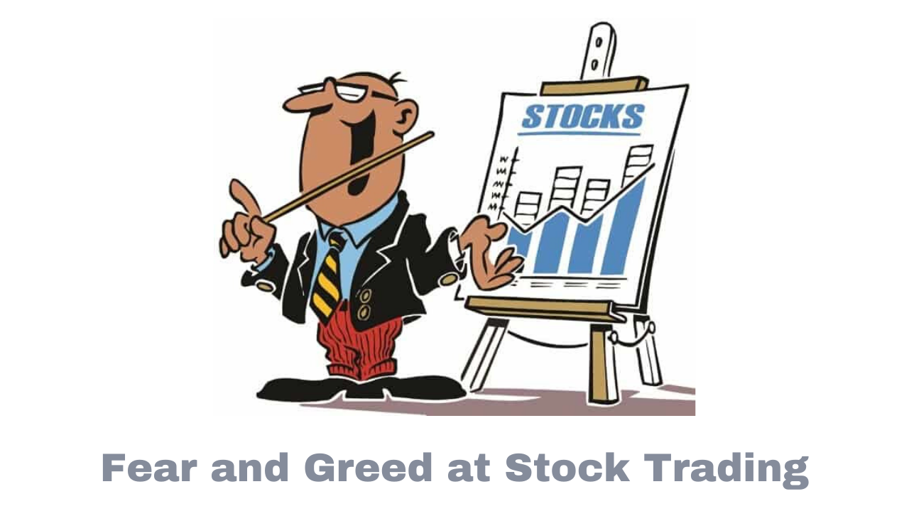 Fear and Greed at Stock Trading
